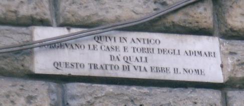 La targa marmorea indica il vecchio toponino degli Adimari oggi via dei Calzaioli