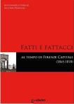 fatti-e-fattacci-al-tempo-di-firenze-capitale-1865-1870